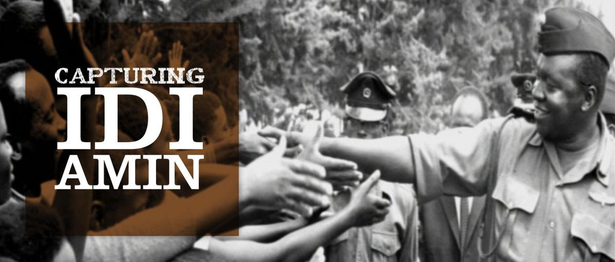 Two Step Films: Capturing Idi Amin